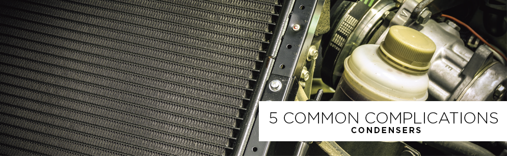 5 Common Complications - Condensers